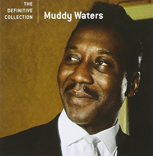Muddy Waters Definitive Collection