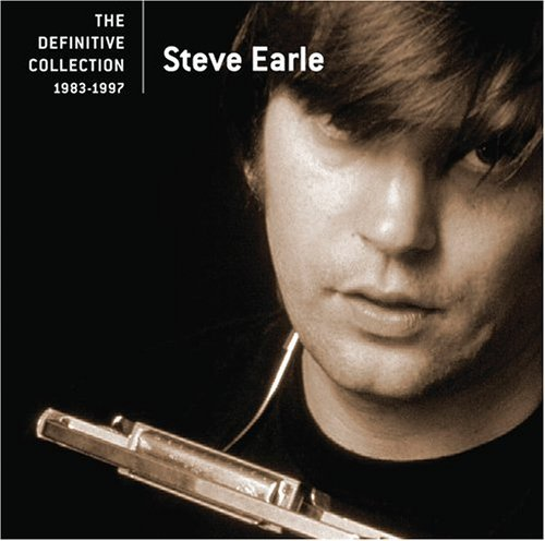 Steve Earle Definitive Collection