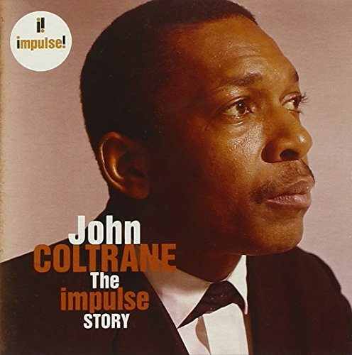 John Coltrane Impulse Story