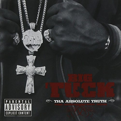 Big Tuck Tha Absolute Truth Explicit Version Incl. Bonus DVD