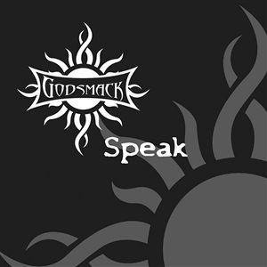 Godsmack Speak