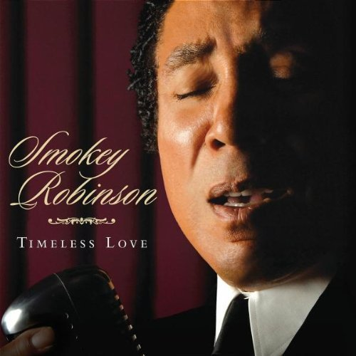 Smokey Robinson Timeless Love