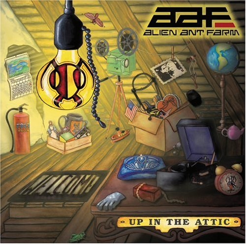 Alien Ant Farm Up In The Attic