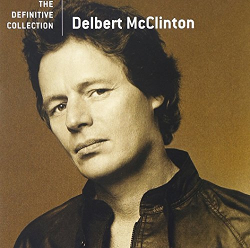 Delbert Mcclinton Definitive Collection