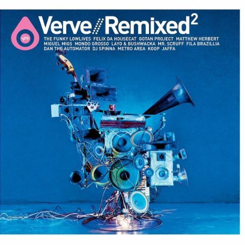 Verve Remixed Vol. 2 Verve Remixed Funky Lowlives Herbert Migs Verve Remixed