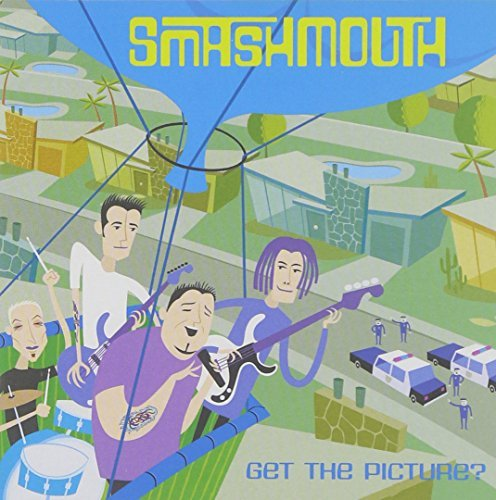 Smash Mouth Get The Picture?