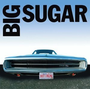 Big Sugar Hit & Run (greatest Hits) Import Can