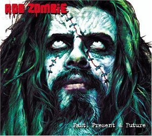 Rob Zombie Past Present & Future Clean Version Incl. Bonus DVD