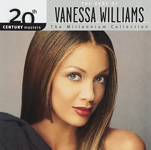 Vanessa Williams Millennium Collection 20th Cen Millennium Collection