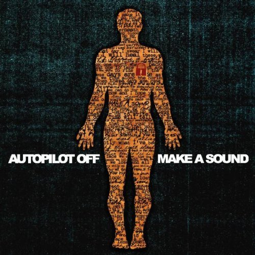 Autopilot Off Make A Sound