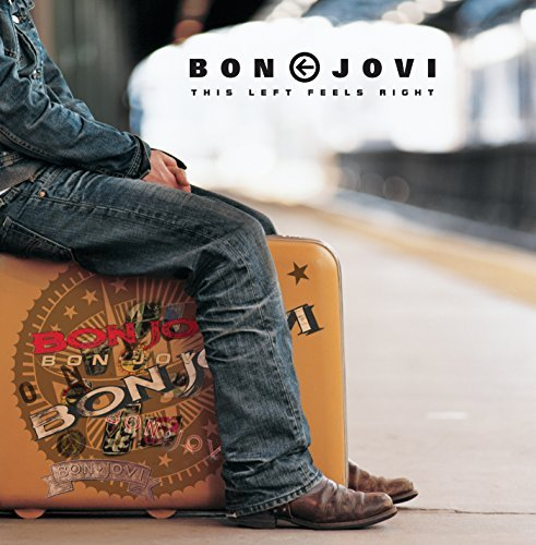 Bon Jovi This Left Feels Right Greates
