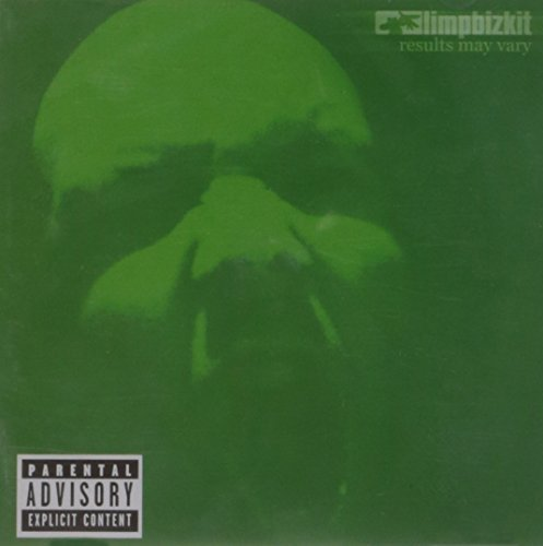 Limp Bizkit Results May Vary Explicit Version