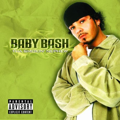 Baby Bash Smokin' Nephew Explicit Version