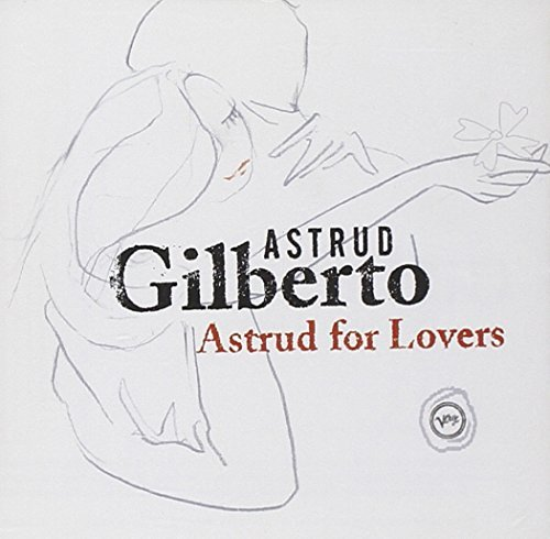 Astrud Gilberto Astrud For Lovers