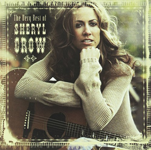 Sheryl Crow Very Best Of Sheryl Crow