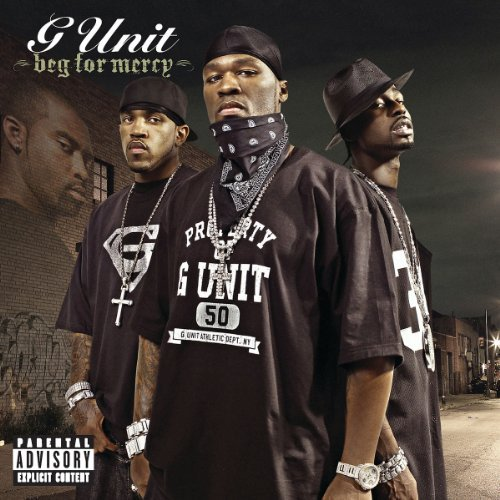 G Unit Beg For Mercy Explicit Version