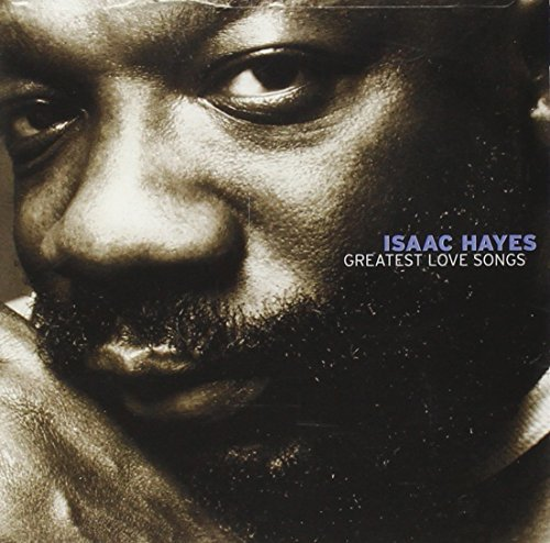 Isaac Hayes Greatest Love Songs