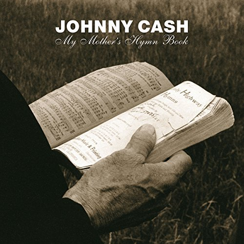Johnny Cash My Mother's Hymn Book