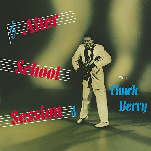 Chuck Berry After School Session Remastered