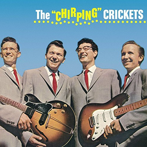 Buddy Holly Chirping Crickets Remastered