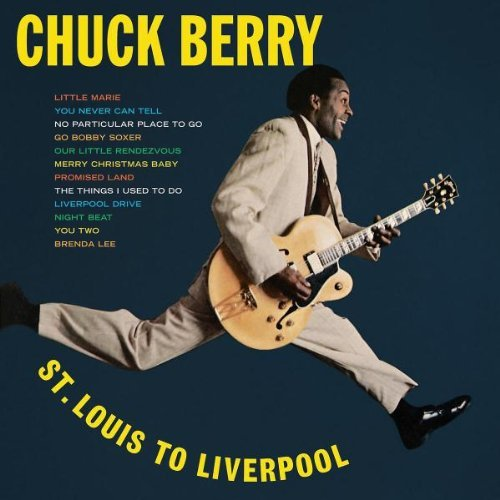 Chuck Berry St. Louis To Liverpo Remastered