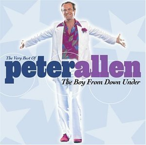 Peter Allen Boy From Down Under Very Best