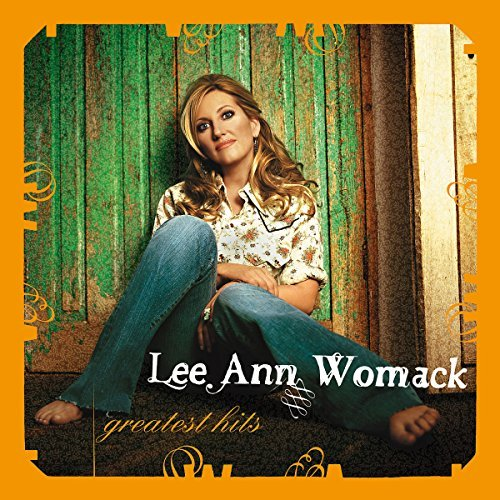 Lee Ann Womack Greatest Hits