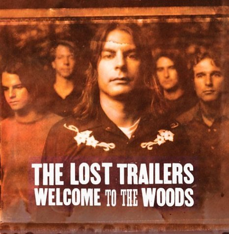 Lost Trailers Welcome To The Woods