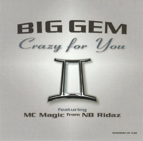 Big Gem Crazy For You