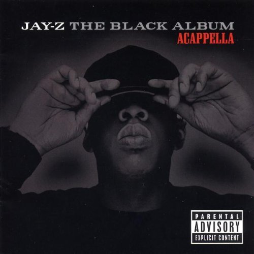 Jay Z Black Album (acapella) Explicit Version