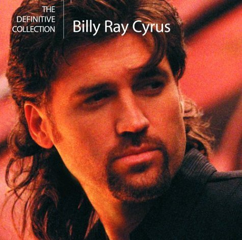 Billy Ray Cyrus Definitive Collection