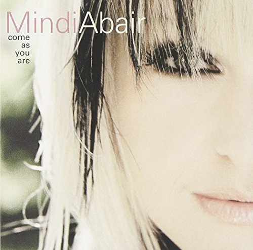 Mindi Abair Come As You Are