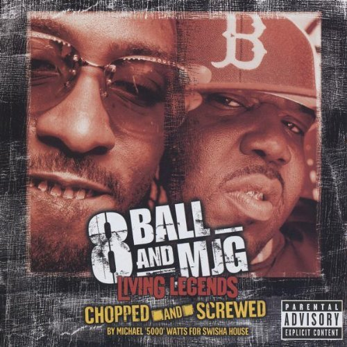 8ball & Mjg Chopped & Screwed Explicit Version Screwed Version