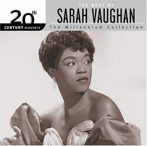 Sarah Vaughan Millennium Collection 20th Cen Millennium Collection