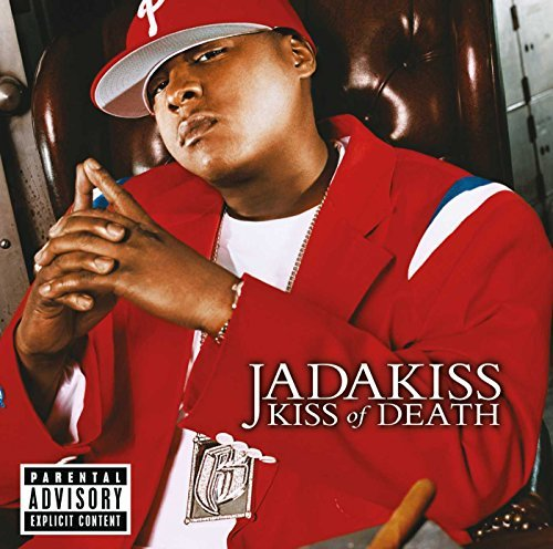 Jadakiss Kiss Of Death Explicit Version