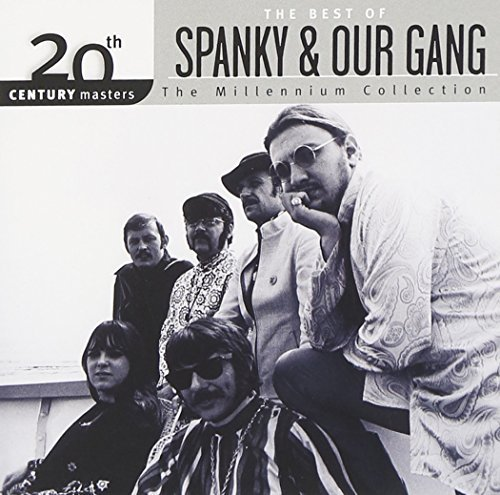 Spanky & Our Gang Millennium Collection 20th Cen Millennium Collection