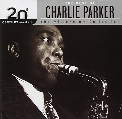 Charlie Parker Best Of Charlie Parker Millenn Millennium Collection