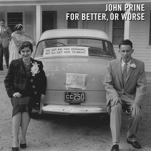 John Prine For Better Or Worse