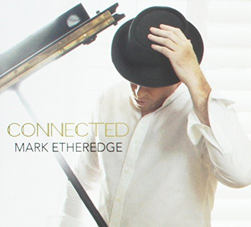 Mark Etheredge Connected