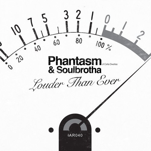 Phantasm (of Cella Dwellas) Louder Than Ever Louder Than