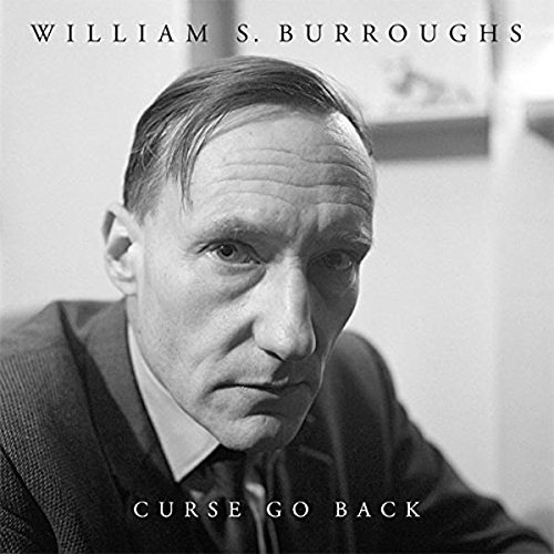 William S. Burroughs Curse Go Back Lp