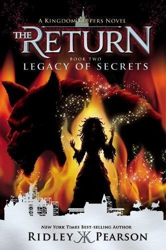 Ridley Pearson Kingdom Keepers The Return Book Two Legacy Of Secrets