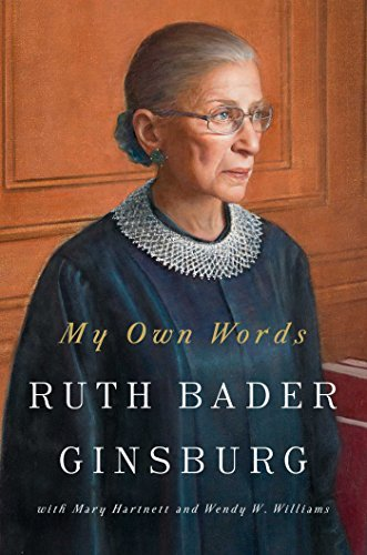 Ruth Bader Ginsburg My Own Words