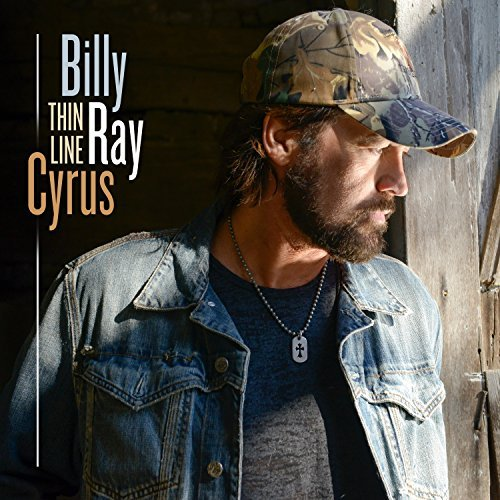 Billy Ray Cyrus Thin Line