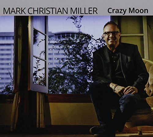 Mark Christian Miller Crazy Moon
