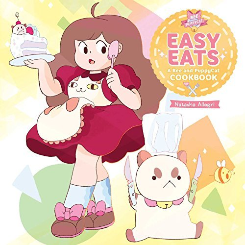 Natasha Allegri Easy Eats A Bee And Puppycat Cookbook
