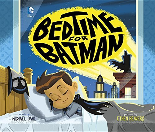 Ethen Beavers Bedtime For Batman