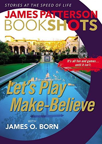 James Patterson Let's Play Make Believe