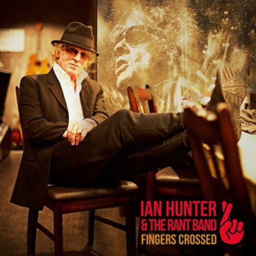 Ian Hunter Fingers Crossed