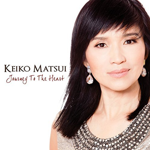 Keiko Matsui Journey To The Heart